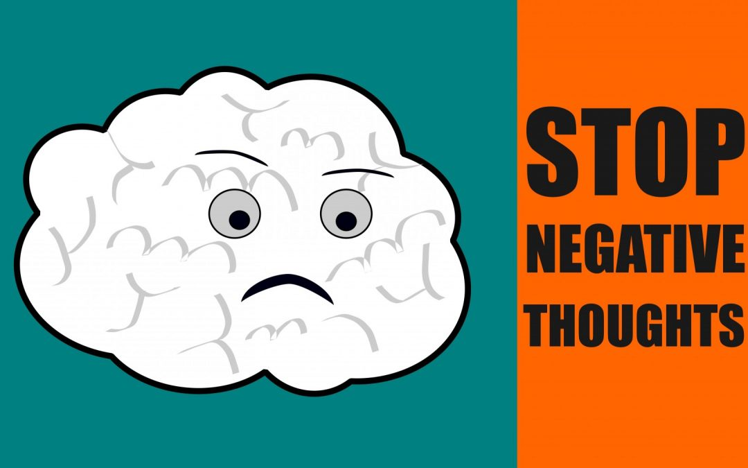 8 Tips To Stop Negative Thinking